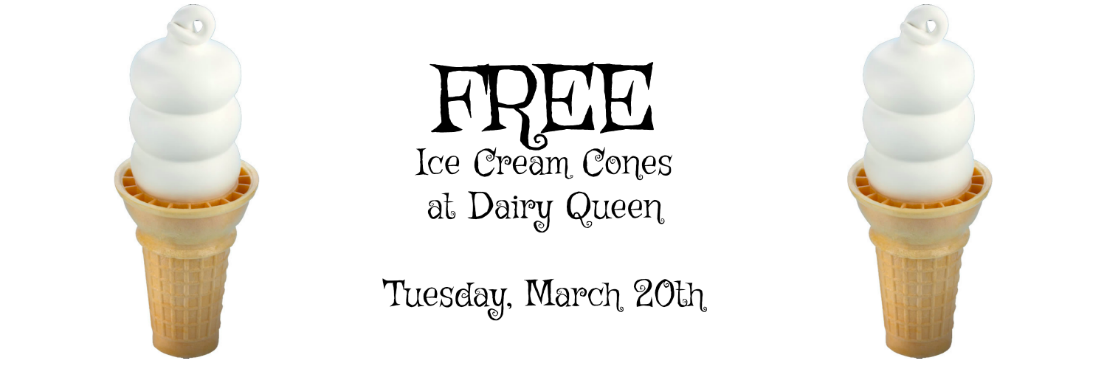 free ice cream, free cone day, free cone dairy queen, dairy queen freebies